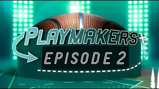 NBA in VR | Playmakers Episode 2 in NextVR
