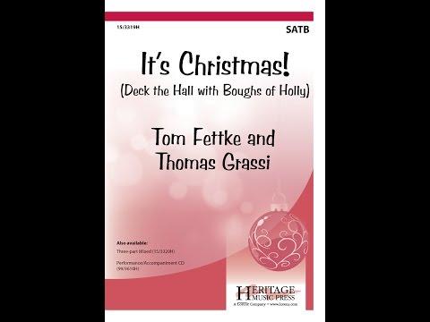 It's Christmas! (SATB) - Tom Fettke and Thomas Grassi