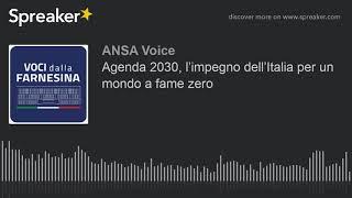 Agenda 2030, l'impegno dell'Italia per un mondo a fame zero