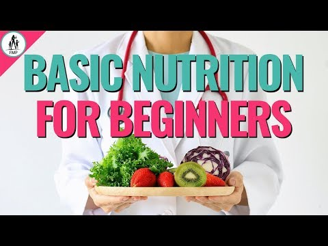 Basic Nutrition for Beginners | Eat Healthier in 2020!
