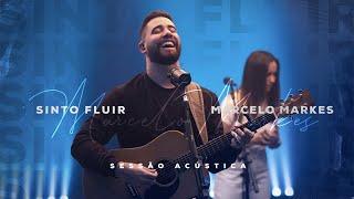 Sinto Fluir - Marcelo Markes (Sessão Acústica)