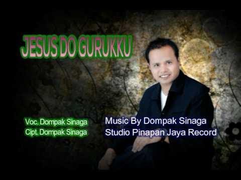 Lagu Rohani Terbaru Dompak Sinaga - JESUS DO GURUKKU (Official Audio)