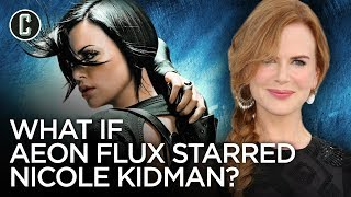 Aeon Flux Could Have Starred Nicole Kidman