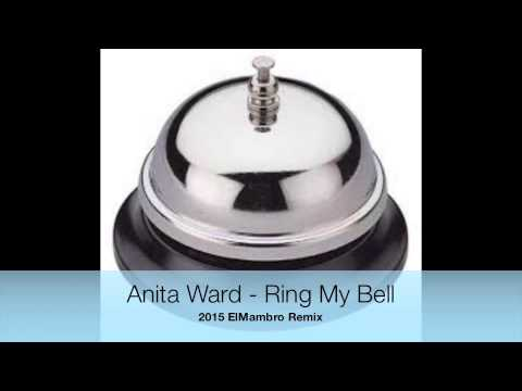 Anita Ward - Ring My Bell 2015 ElMambro Remix