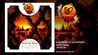 Lunarbeam & Solarbeam - White Sand (Original Mix) [SUNMEL026] OUT NOW!