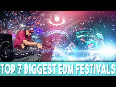 Top 7 Biggest EDM Festivals