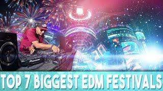 Top 7 Biggest EDM Festivals
