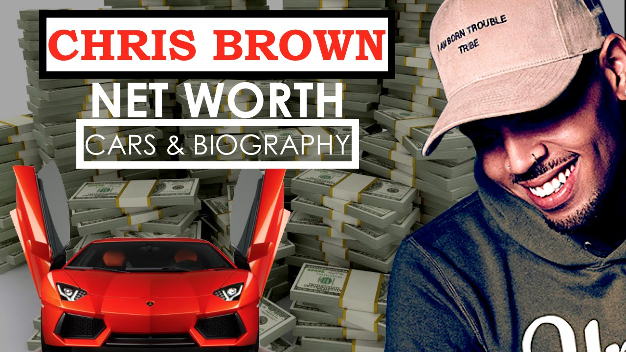 Chris Brown Net Worth Car Collection Mansions Biography Bugatti Veyron Net Worth 2016 Youtube