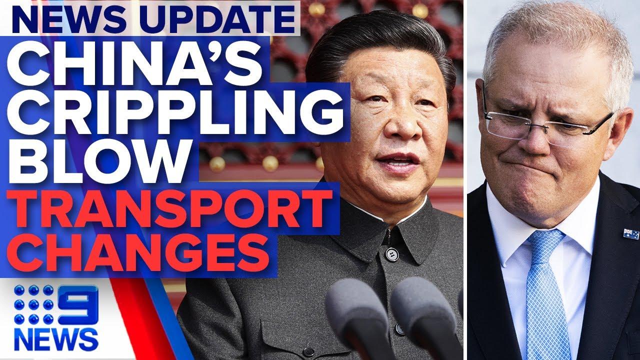 Update: China hits Australia with brutal tariff, COVID-19 transport changes | Nine News Australia