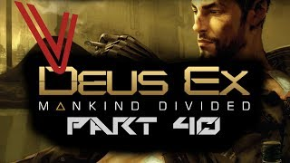 Let's Play Deus Ex: Mankind Divided part 40 - The Lethal Approach