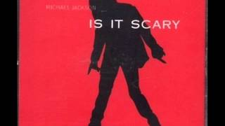 Michael Jackson - Is It Scary Instrumental