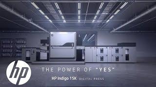 "HP Indigo 15K Digital Press- The Power of ""Yes"" | Indigo Digital Presses | HP"