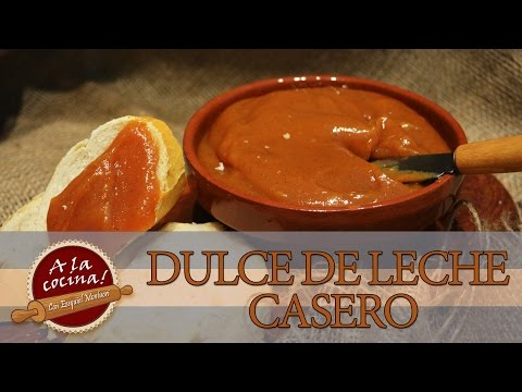 A la cocina!   Dulce de Leche Casero