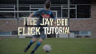Tutorial - The Jay-Dee Flick // SELF-INVENTED FOOTBALL/SOCCER TRICK