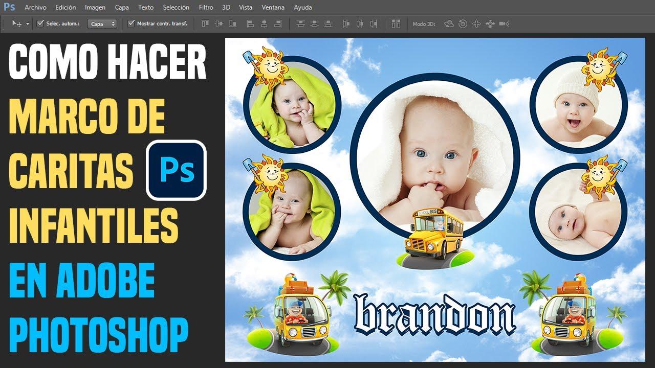 Crear Marco con Caritas Infantiles en Photoshop. - YouTube