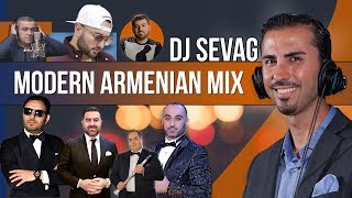 Modern Armenian Mix - DJ Sevag 2017 - Armenian Dance Mix
