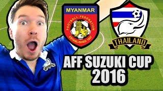 Thailand 2 Myanmar 0 AFF Suzuki Cup 2016 LIVE REACTION
