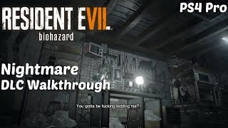 resident evil 7 nightmare tape gameplay walkthrough l banned footage vol 1 dlc l ps4 pro