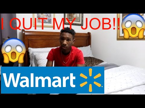 I QUIT MY JOB AT WALMART.....HERE'S WHY!!