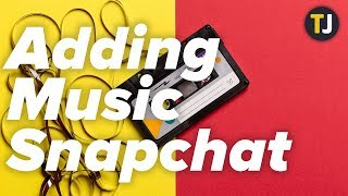 Can You Add Music to Your Snapchat Stories?