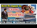 How to apply in Casino Department on Cruise Ship, (Detail information with Email Address to Apply)