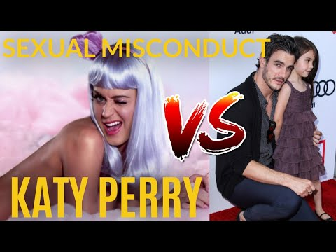 Katy Perry and Sexual Misconduct, Disgusting !