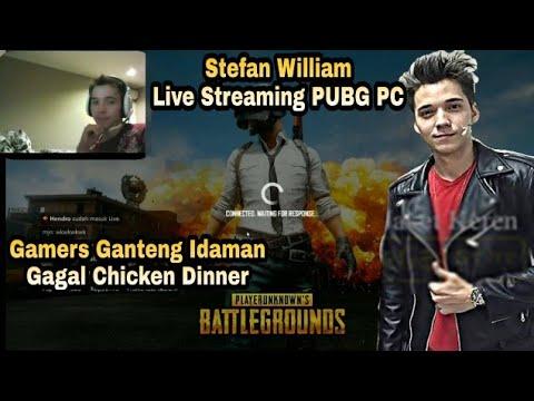 Stefan William Main PUBG Gagal Chicken Dinner !! Live Streaming Stefan William Main PUBG PC Mp3
