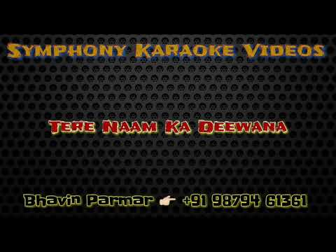 Tere Naam Ka Deewana Karaoke