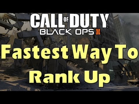 Black Ops 2 - Fastest Way To Rank Up
