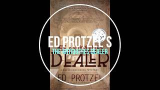 THE ANTIQUITIES DEALER, a mystery/thriller by Ed Protzel, audiobook narrated by Seth Podowitz