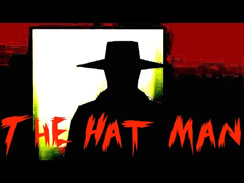 The Hat Man - Shadow People