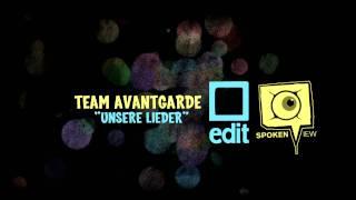 Team Avantgarde - Unsere Lieder