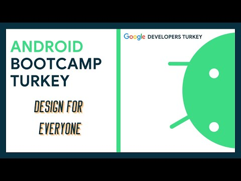 Android Bootcamp Turkey | Design for Everyone