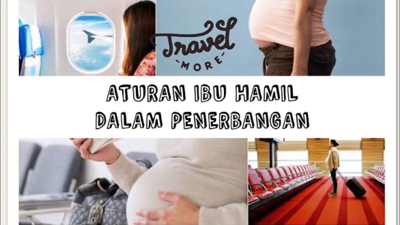 Aturan ibu Hamil - Aman kah ibu hamil terbang dengan ...