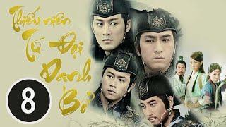 Thiếu Niên Tứ Đại Danh Bổ 08/25 (tiếng Việt); DV chính: Lâm Phong, Từ Tử San; TVB/2008