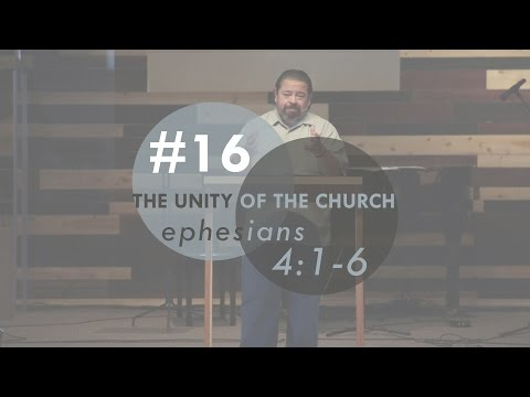 The Unity of The Church | Ephesians 4:1-6 | FULL SERMON