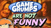 Game Grumps Isn&#39t Funny Anymore