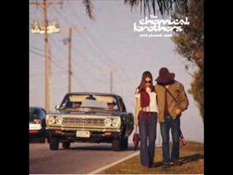 The Chemical Brothers - Chico's Groove