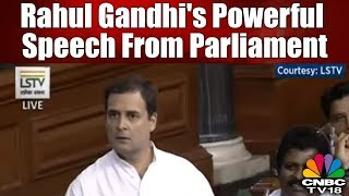 Rahul Gandhi's Most Powerful Speech From Parliament on #NoConfidenceMotion   Monsoon Session 2018
