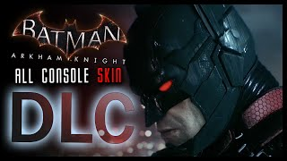 Batman Arkham Knight: All Skins DLC & Exclusives (Showcase)