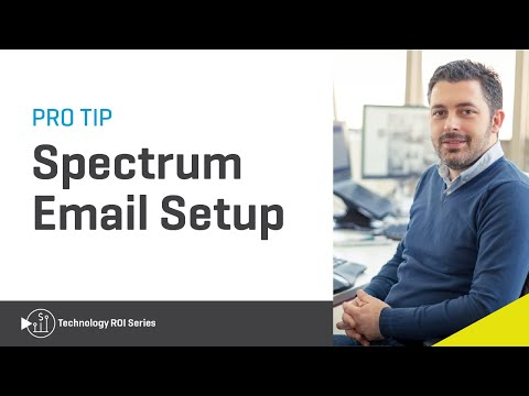 Spectrum Pro Tip: Learn All You Need To Know About Email Setup