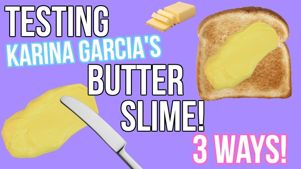 Karina Garcia's Butter Slime Tested! 3 Ways To Make Butter Slime!