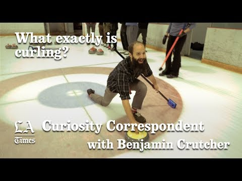 Curiosity Correspondent: What Exactly Is Curling? | Los Angeles Times