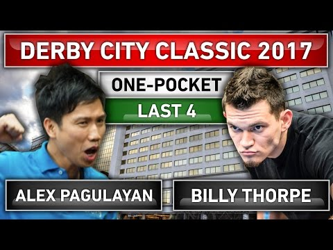 BATTLE! Alex Pagulayan v Billy Thorpe ᴴᴰ 2017 Derby City Classic One-Pocket Last 4