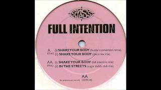 Full Intention - Shake Your Body (Disco-Tex Mix)