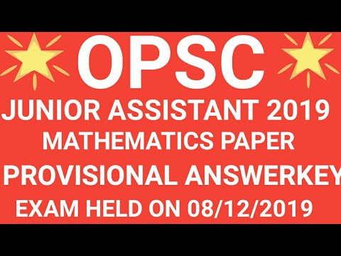 OPSC JUNIOR ASSISTANT MATHEMATICS PAPER ANSWER KEY EXAM HELD ON 08/12/2019