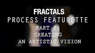 Creative Process #2 - Creating An Artistic Vision