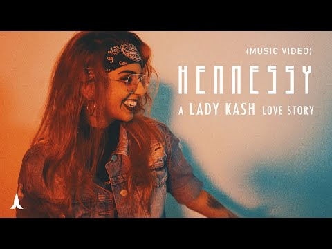 Hennessy - Lady Kash (Music Video)