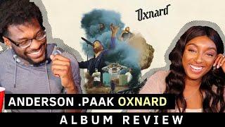 ANDERSON .PAAK - OXNARD Reaction + Album Review