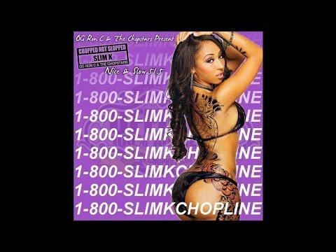 Nice & Slow 51.5 (1-800-Slim K Chopline) [Full Mixtape]